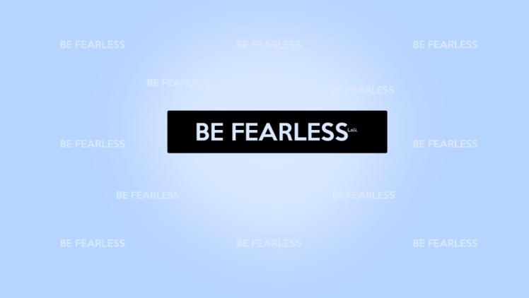 be_fearless___wallpaper_by_tutorialeslali-d5z66x6